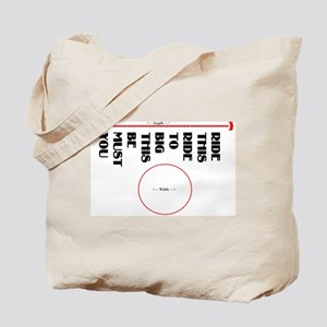 You must be this bid to ride  Tote Bag