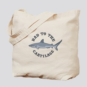 Bad to the Cartilage Tote Bag