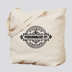 PERSONALIZED Poison Label Tote Bag
