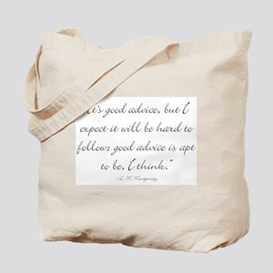 Its good advice Tote Bag