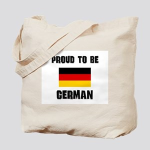 Proud To Be GERMAN Tote Bag