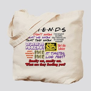 Friends Quotes Tote Bag