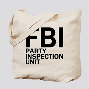 FBI Party Inspection (See Back) Tote Bag