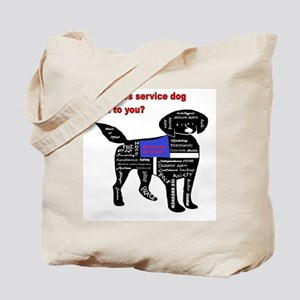 what does service dog to you? Tote Bag