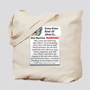 Slot Machine WARNING Tote Bag