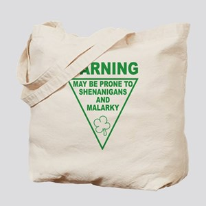 Warning Shenanigans and Malar Tote Bag