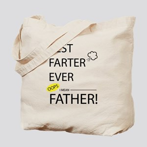 Best Farter Ever Funny Father's Day Tote Bag