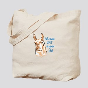 SPIT IN YOUR LIFE Tote Bag