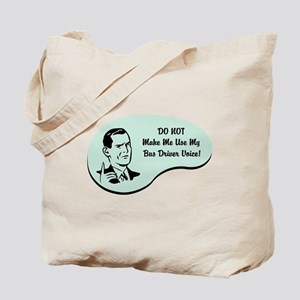 Bus Driver Voice Tote Bag