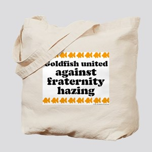 Goldfish against hazing. Tote Bag