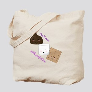 Don't Mess With Perfection Tote Bag