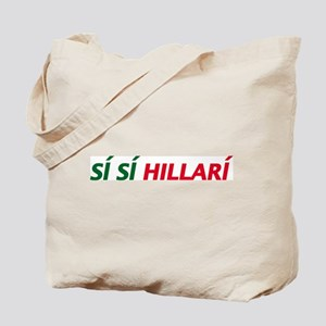 Si Si Hillary Spanish Tote Bag