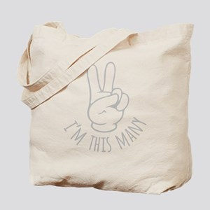 Im This Many Two Tote Bag