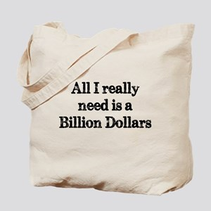 A Billion Dollars Tote Bag