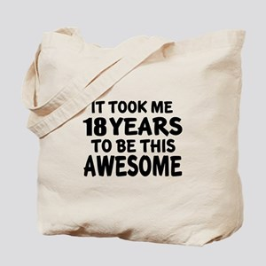 18 Years To Be This Awesome Tote Bag