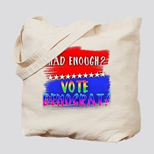 Rainbow Lettered HAD ENOUGH VOTE DEMOCRAT Tote Bag