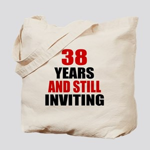 I'm 38 What is your excuse? Tote Bag