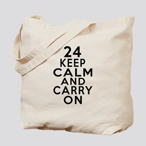 24 Keep Calm And Carry On Birthday Tote Bag