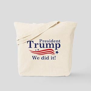 We Did It! Tote Bag