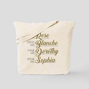 Live, Dress, Think, Speak Tote Bag