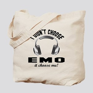 I didn't choose Emo Tote Bag