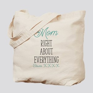 Right About Everything Personalized Tote Bag