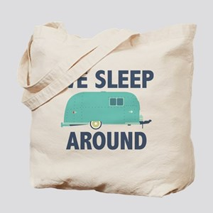 We Sleep Around Tote Bag