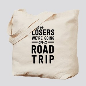 Get in losers we're going on a road trip Tote Bag