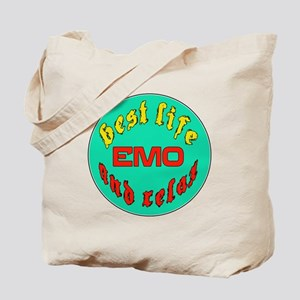 Best life Emo and relax Tote Bag