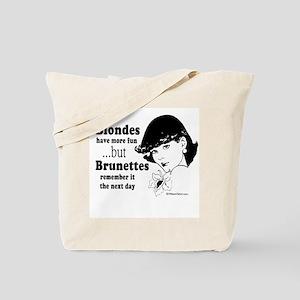 Blondes have more fun -  Tote Bag