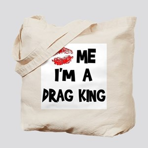 Kiss Me I'm A Drag King Tote Bag