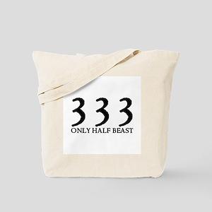 333 ONLY HALF BEAST Tote Bag