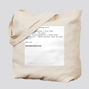 If Stupid_Question = True Tote Bag