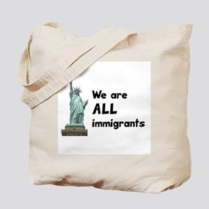 We're all immigrants Tote Bag