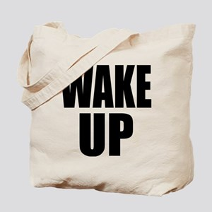 WAKE UP Message Tote Bag