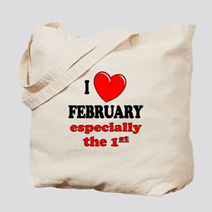 February 1st Tote Bag