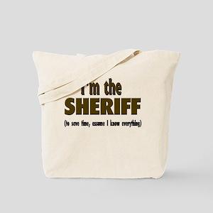 I'm the Sheriff Tote Bag