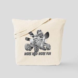 More Mud More Fun on an ATV (B/W) Tote Bag