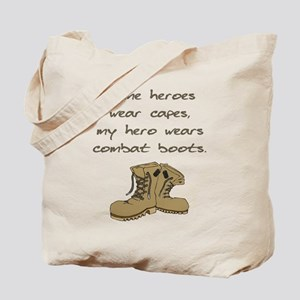 Some Heroes Wear Capes Tote Bag