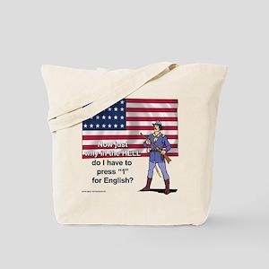 Press 1 for English? Tote Bag