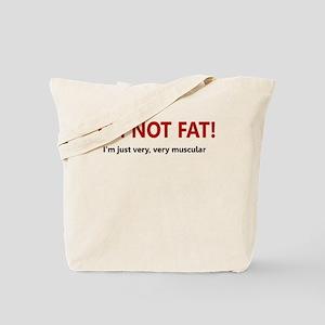 I'M NOT FAT JUST VERY VERY MU Tote Bag
