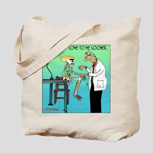 I wish you'd come to me sooner Tote Bag