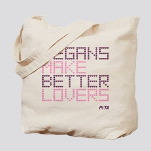 Vegans Make Better Lovers Tote Bag
