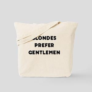 Blondes Prefer Gentlemen Tote Bag