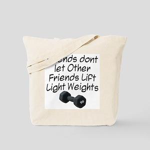 Friends dont let friends... Tote Bag