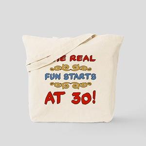 Real Fun 30th Birthday Tote Bag