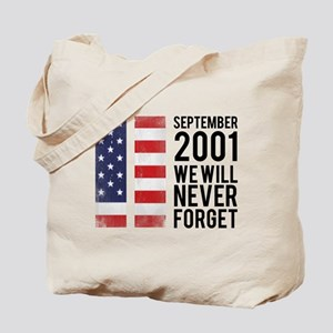 9 11 Remembering Tote Bag