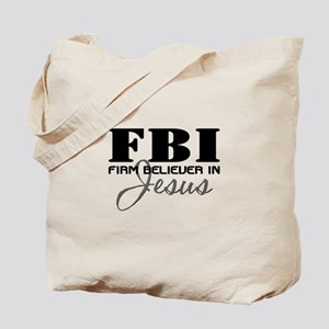 Firm Believer in Jesus Tote Bag
