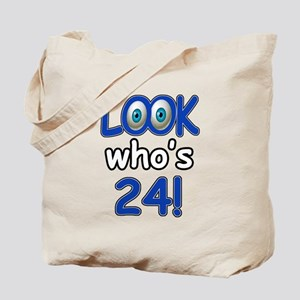 Look who's 24 Tote Bag