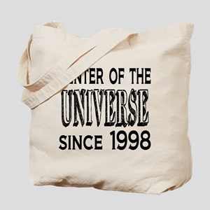 Center of the Universe Since 1998 Tote Bag